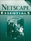 Netscape Essentials (Essentials (Que Paperback)) - Patrick Clancy, Que Corporation