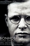 Bonhoeffer - Eric Metaxas