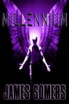 MILLENNIUM (Descendants Saga (Book 4)) - James Somers