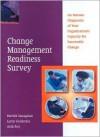 The Change Management Readiness Survey: Pack of 5 - Sanaghan Patrick, Larry J. Goldstein, Avik Roy, Sanaghan Patrick