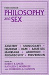 Philosophy and Sex - Robert B. Baker, Kathleen J. Wininger