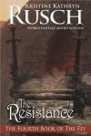 The Resistance - Kristine Kathryn Rusch