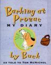 Barking at Prozac: My Diary - Tom McNichol, Buck