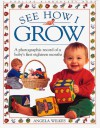 See How I Grow - Angela Wilkes