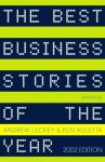The Best Business Stories of the Year: 2002 Edition (Vintage Original) - Andrew Leckey, Ken Auletta