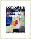 Computers in a Changing Society - John M. Preston, Sally Preston, Robert L. Ferrett