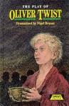 Oliver Twist (Heinemann Plays) - Charles Dickens, Nigel Bryant