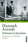 Eichmann in Jerusalem : ein Bericht von der Banalität des Bösen - Hannah Arendt, Hans Mommsen