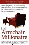 The Armchair Millionaire - Lewis Schiff, Douglas Gerlach
