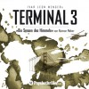 Terminal 3 - Die Sensen des Himmels - Raimon Weber