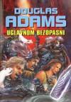 Uglavnom bezopasni - Douglas Adams, Milena Benini