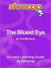 The Bluest Eye: Shmoop Literature Guide - Shmoop