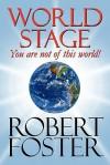 World Stage - Robert Foster