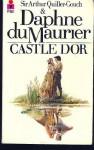 Castle Dor - Daphne DuMaurier