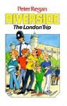 The London Trip - Peter Regan