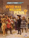 Who Was William Penn?: And Other Questions about the Founding of Pennsylvania - Marty Rhodes Figley