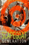 Scapegoat Generation - Mike A. Males