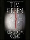 Kingdom Come (Audio) - Tim Green, Stephen Hoye