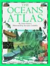 Oceans Atlas - Anita Ganeri