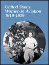 U S Women in Aviation 1919-29 Pa - Kathleen Brooks-Pazmany