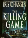 The Killing Game - Iris Johansen