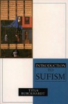 Introduction to Sufism: The Mystical Dimension of Islam - Titus Burckhardt
