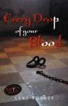 Every Drop of Your Blood (Vampire Dawn) - Anne Rooney