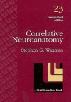 Correlative Neuroanatomy - Stephen G. Waxman