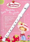 Strawberry Shortcake Easy Recorder Songbook - Alfred A. Knopf Publishing Company