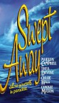 Swept Away: Lose Yourself in Paradise - Marilyn Campbell, Connie Mason, Thea Devine