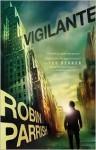 Vigilante - Robin Parrish