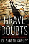Grave Doubts: A DCI Andrew Fenwick Mystery - Elizabeth Corley
