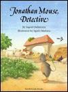 Jonathan Mouse, Detective - Ingrid Ostheeren, Agnes Mathieu, Rosemary Lanning