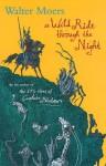 A Wild Ride Through The Night - Walter Moers, John Brownjohn