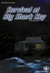 Survival at Big Shark Key - Dorothy Brenner Francis