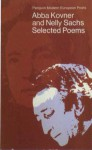 Selected Poems: Abba Kovner and Nelly Sachs (Penguin modern European poets) - Abba Kovner, Nelly Sachs