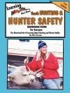 Learn'n More about Youth Hunting & Hunter Safety Handbook/Guide - Bob Swope