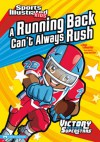 Running Back Can't Always Rush - Nate LeBoutillier, Jorge Santillan