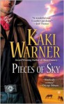 Pieces of Sky - Kaki Warner