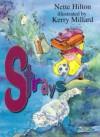 Strays - Nette Hilton, Kerry Millard