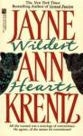 Wildest Hearts - Jayne Ann Krentz