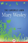 The Camomile Lawn: A Novel - Mary Wesley