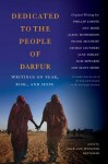 Dedicated to the People of Darfur: Writings on Fear, Risk, and Hope - Luke Reynolds, Jennifer Reynolds, George Saunders, James McPerson