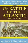 History of US Naval Operations in WWII 1: Battle of the Atlantic 9/39-5/43 - Samuel Eliot Morison, Dudley Wright Knox