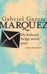 De kolonel krijgt nooit post - Barber van der Pol, Gabriel García Márquez