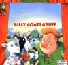 Billy Goats Gruff - Cartwheel Books, Peter Stevenson, The Cartwheel Editors