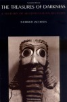 The Treasures of Darkness: A History of Mesopotamian Religion - Thorkild Jacobsen