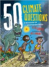 50 Climate Questions: A Blizzard of Blistering Facts - Peter Christie, Ross Kinnaird