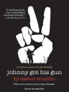 Johnny Got His Gun - Dalton Trumbo, William Dufris