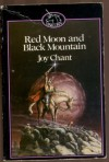 Red Moon And Black Mountain: The End Of The House Of Kendreth - Joy Chant